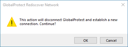 GlobalProtect rediscover prompt